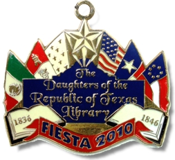 2010 Daughters of The Republic of Texas Library Fiesta Medal